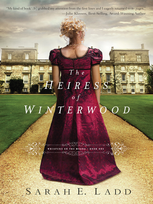 Title details for The Heiress of Winterwood by Sarah E. Ladd - Wait list