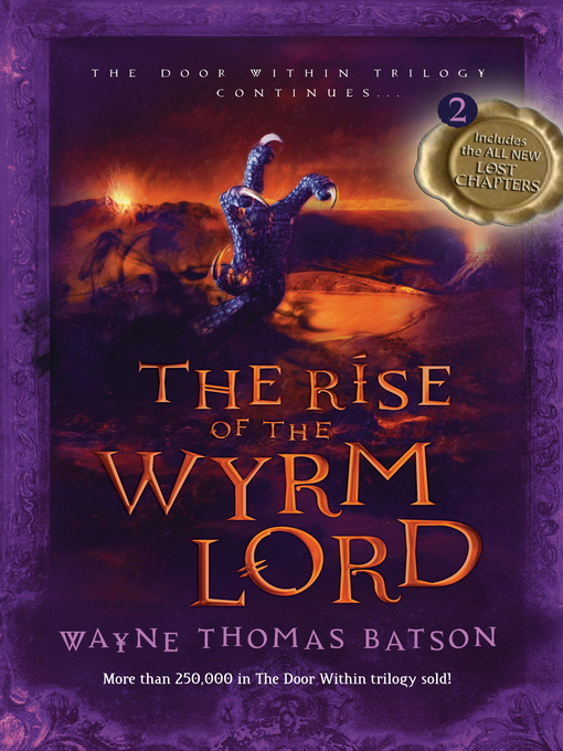 Title details for Rise of the Wyrm Lord by Wayne Thomas Batson - Available