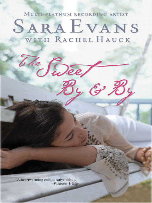 Title details for The Sweet By and By by Sara Evans - Wait list