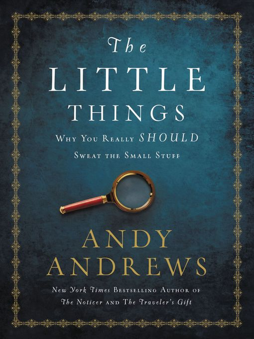 Title details for The Little Things by Andy Andrews - Wait list