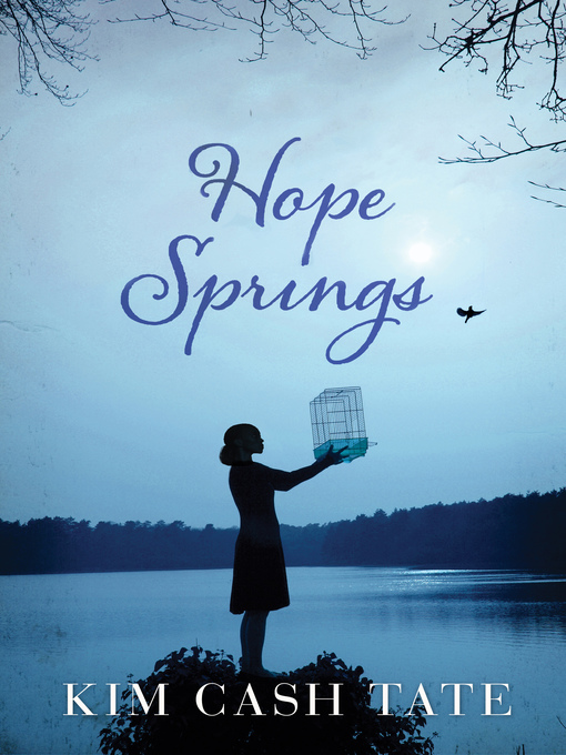 Title details for Hope Springs by Kim Cash Tate - Wait list