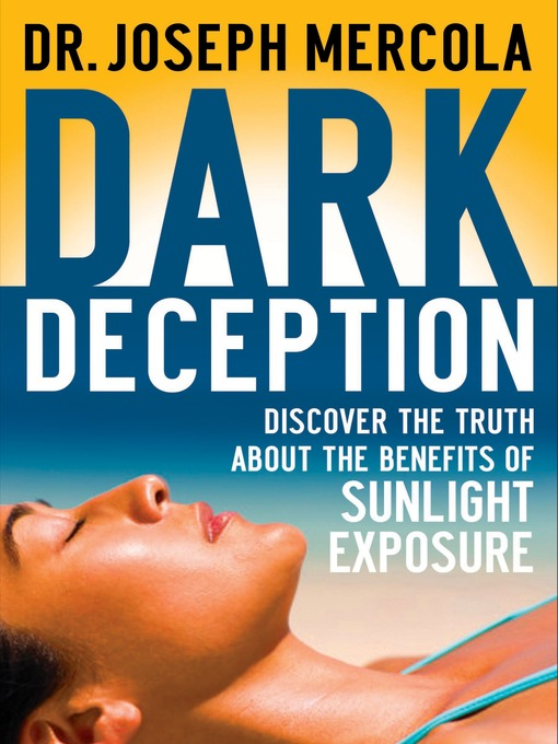 Title details for Dark Deception by Joseph Mercola - Available