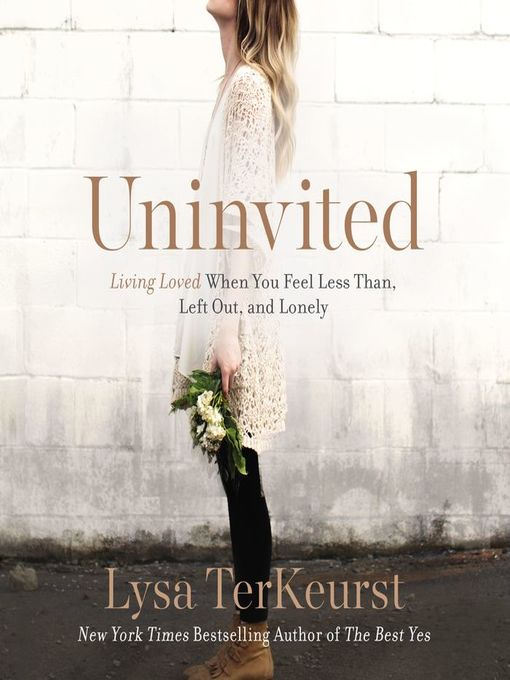 Title details for Uninvited by Lysa TerKeurst - Available