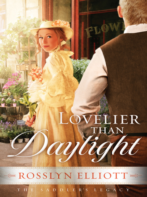 Title details for Lovelier than Daylight by Rosslyn Elliott - Available