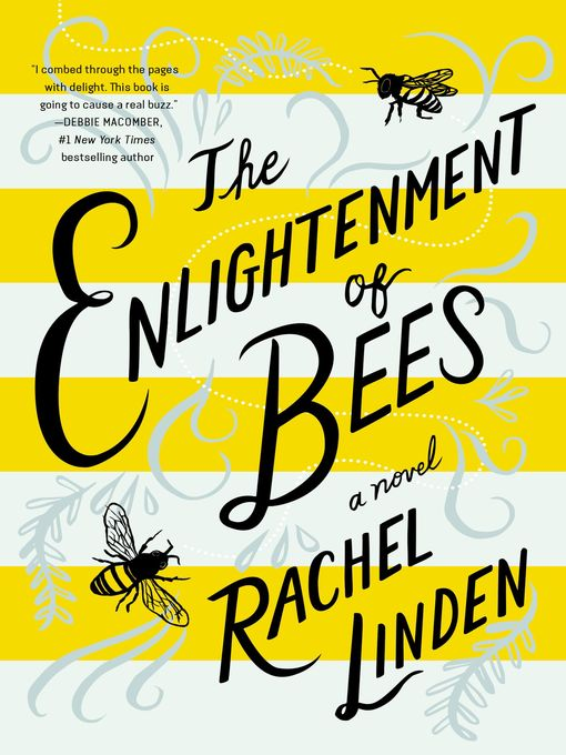 Title details for The Enlightenment of Bees by Rachel Linden - Available