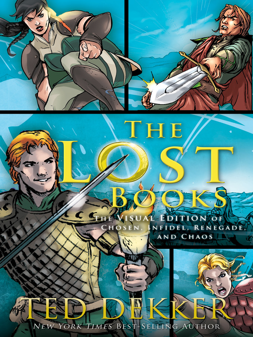 Title details for The Lost Books by Ted Dekker - Available