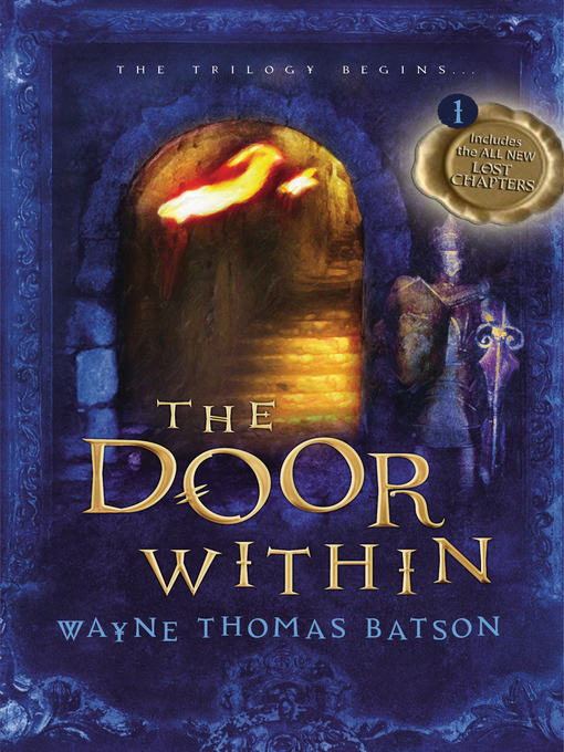 Title details for The Door Within by Wayne Thomas Batson - Available