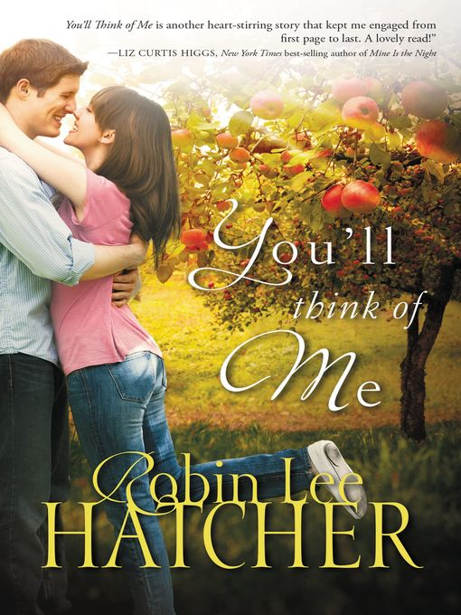 Title details for You'll Think of Me by Robin Lee Hatcher - Available