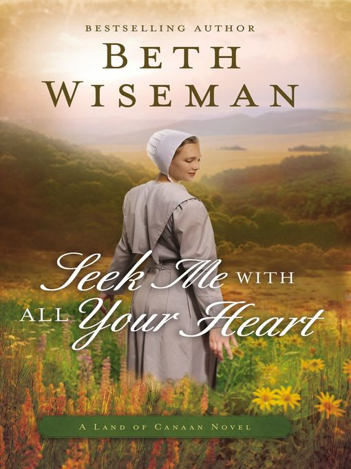 Title details for Seek Me with All Your Heart by Beth Wiseman - Available