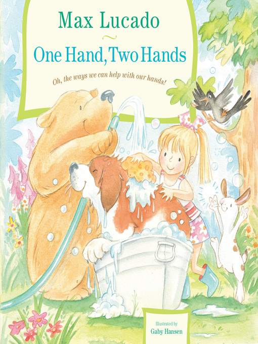 Title details for One Hand, Two Hands by Max Lucado - Available