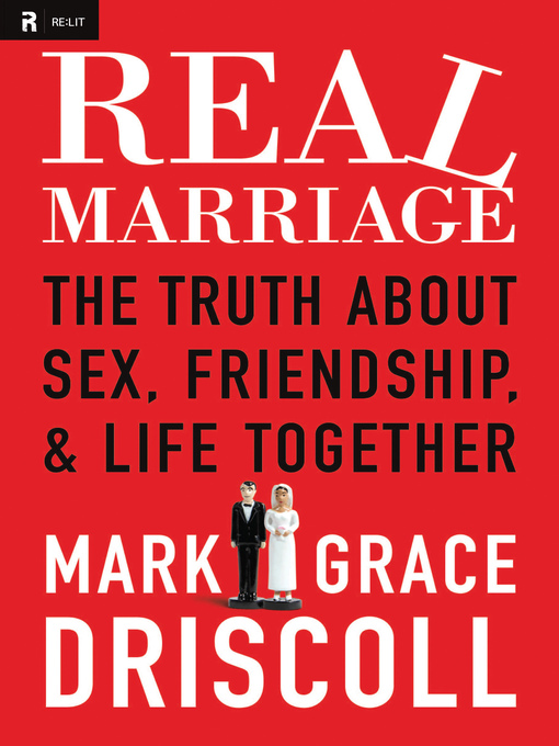 Title details for Real Marriage by Mark Driscoll - Available