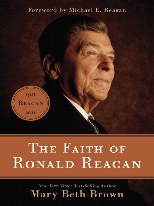 Title details for The Faith of Ronald Reagan by Mary Beth Brown - Available