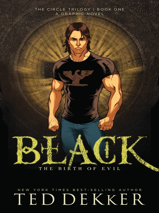 Title details for Black: Graphic Novel by Ted Dekker - Available