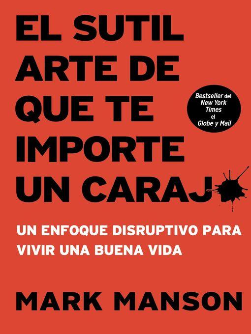 Title details for El sutil arte de que te importe un caraj* by Mark Manson - Available