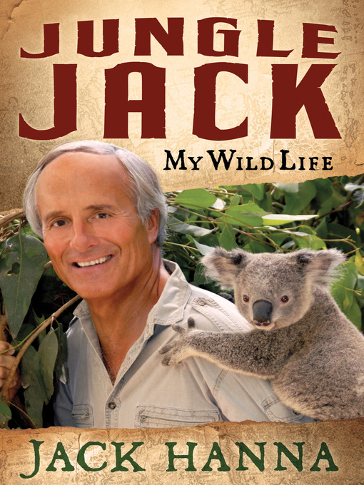 Title details for Jungle Jack by Jack Hanna - Available
