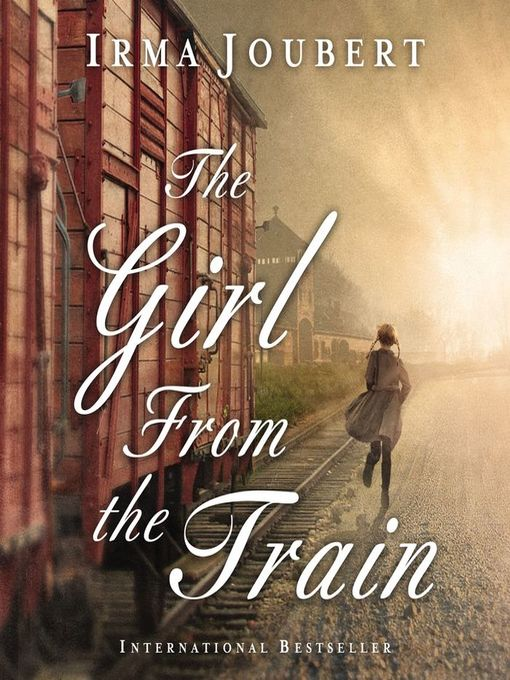 Title details for The Girl From the Train by Irma Joubert - Wait list