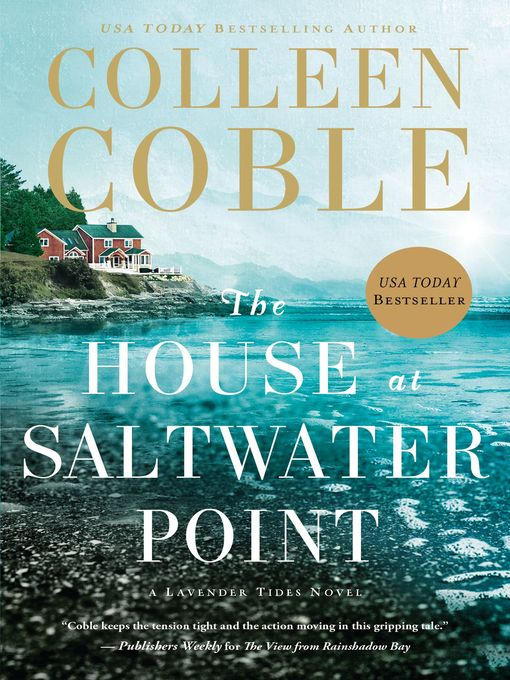 Title details for The House at Saltwater Point by Colleen Coble - Wait list