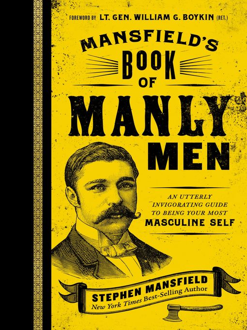 Title details for Mansfield's Book of Manly Men by Stephen Mansfield - Wait list
