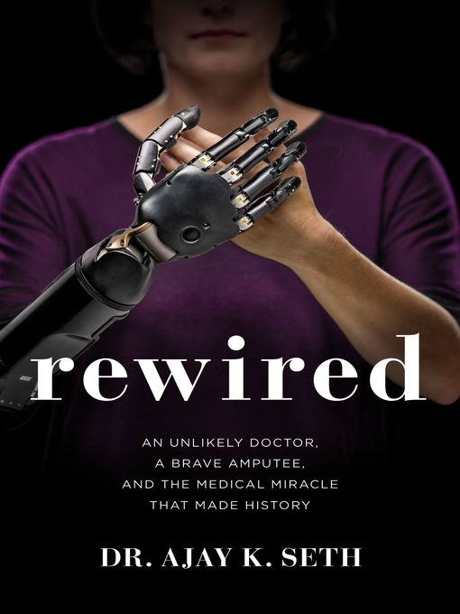 Title details for Rewired by Dr. Ajay K. Seth - Available