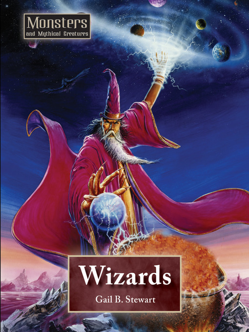 Title details for Wizards by Gail B. Stewart - Available