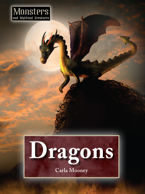 Title details for Dragons by Carla Mooney - Available