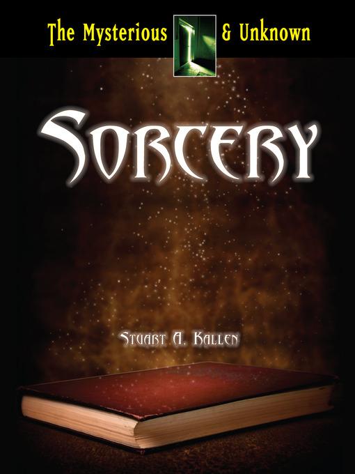 Title details for Sorcery by Stuart A. Kallen - Available