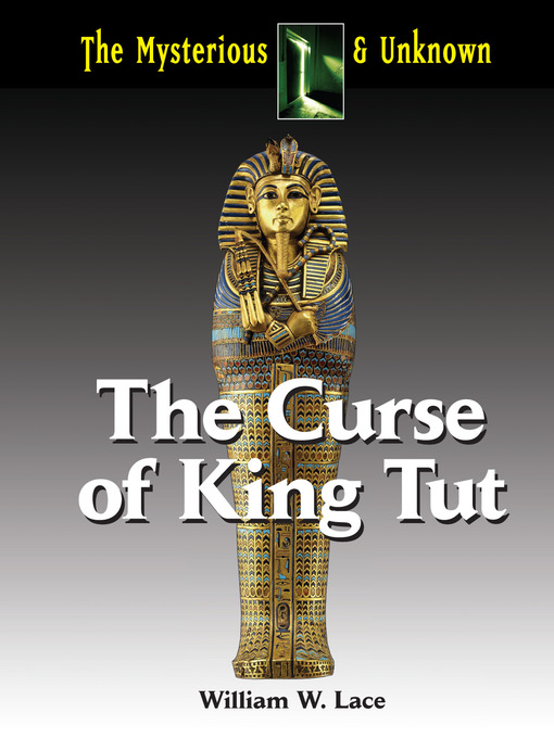 Title details for The Curse of King Tut by William Lace - Available