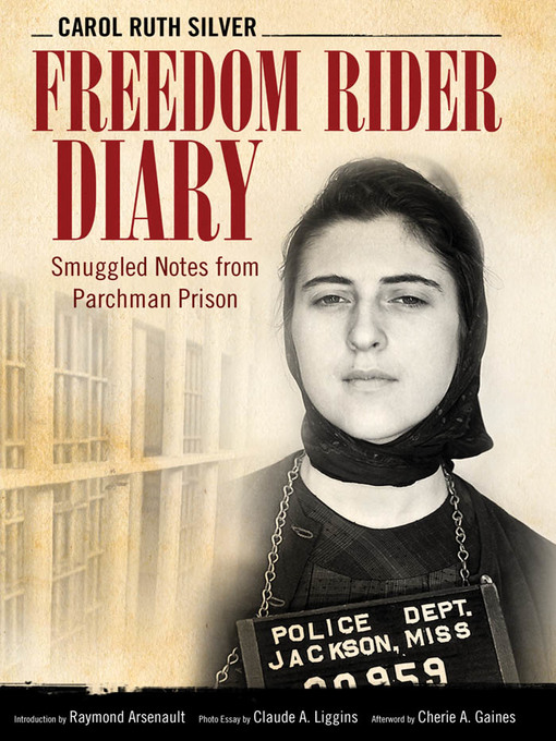 Title details for Freedom Rider Diary by Carol Ruth Silver - Available
