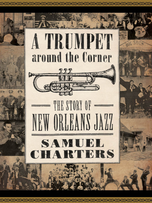 Title details for Trumpet around the Corner by Samuel Charters - Available