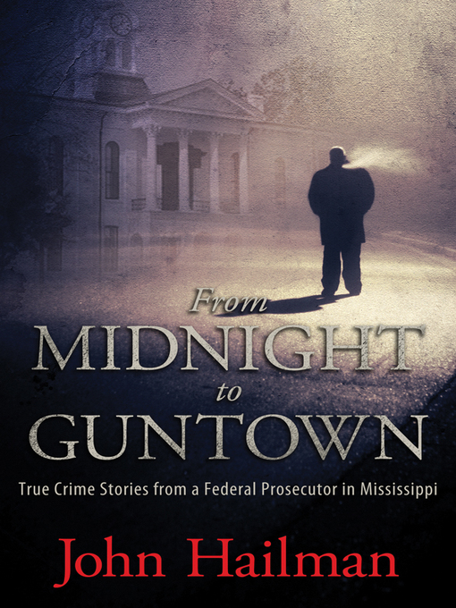 Title details for From Midnight to Guntown by John Hailman - Available