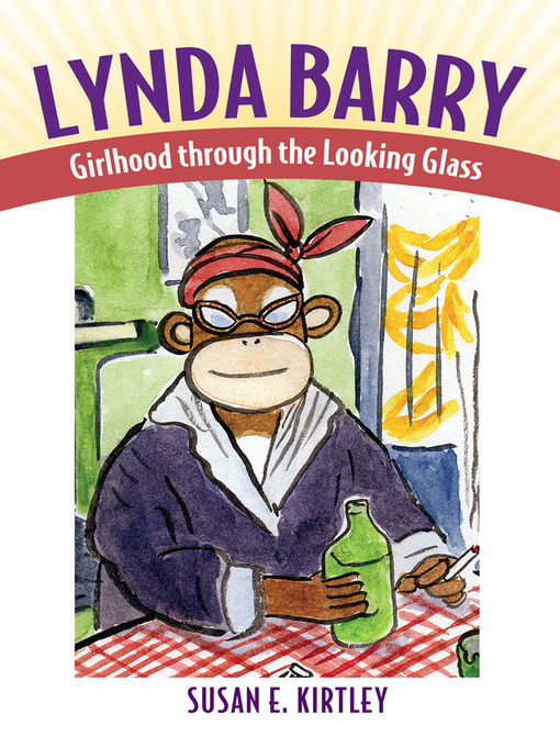 Title details for Lynda Barry by Susan E. Kirtley - Available
