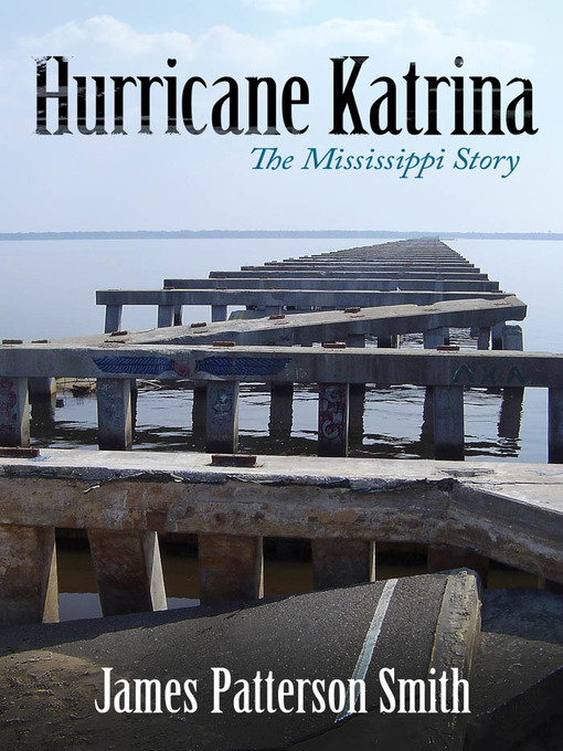Title details for Hurricane Katrina by James Patterson Smith - Available