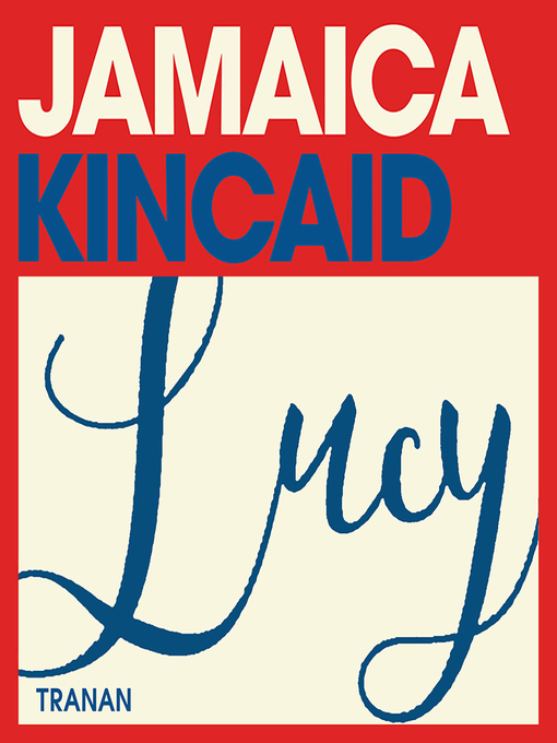Title details for Lucy by Jamaica Kincaid - Available