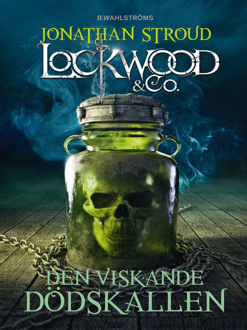 Title details for Den viskande dödskallen--Lockwood & Co. 2 by Jonathan Stroud - Available