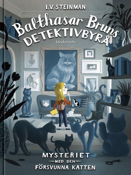 Title details for Balthasar Bruns detektivbyrå by I. V. Steinman - Available