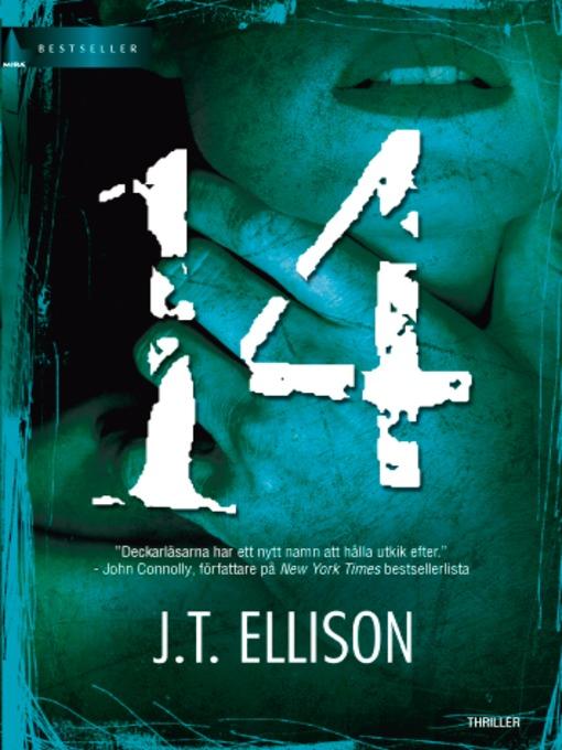 Title details for 14 by J.T. Ellison - Available