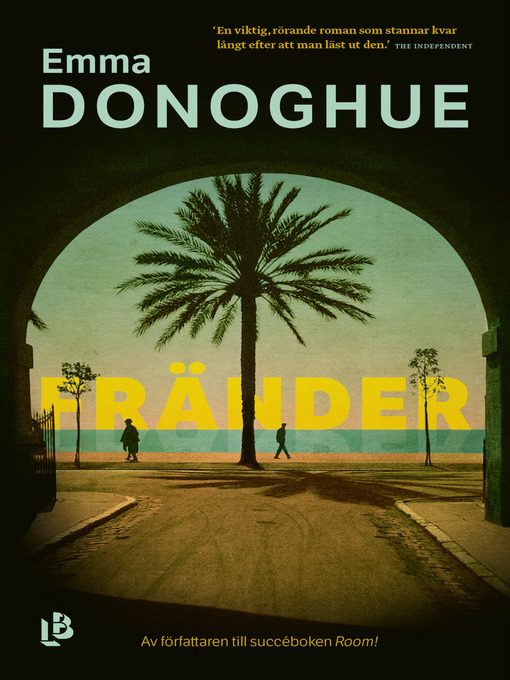 Title details for Fränder by Emma Donoghue - Available
