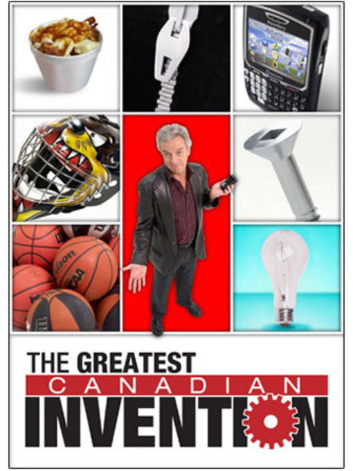 Title details for Greatest Canadian Invention by CBC - Wait list