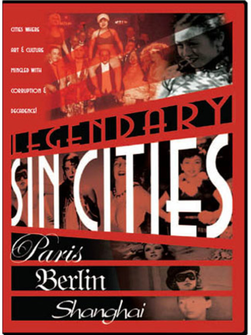 Title details for Legendary Sin Cities by Paradigm Pictures - Wait list