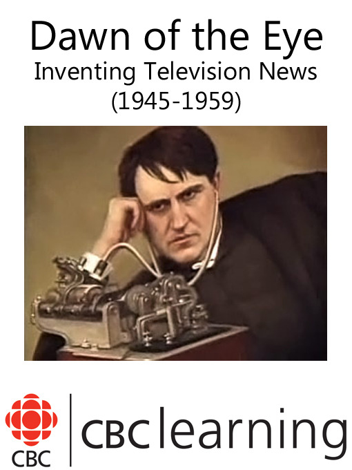 Title details for Inventing Television News by CBC - Wait list