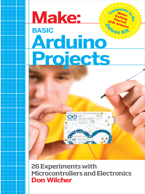 Title details for Basic Arduino Projects by Don Wilcher - Available