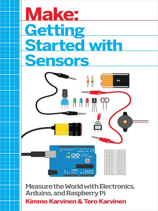 Title details for Getting Started with Sensors by Kimmo Karvinen - Available