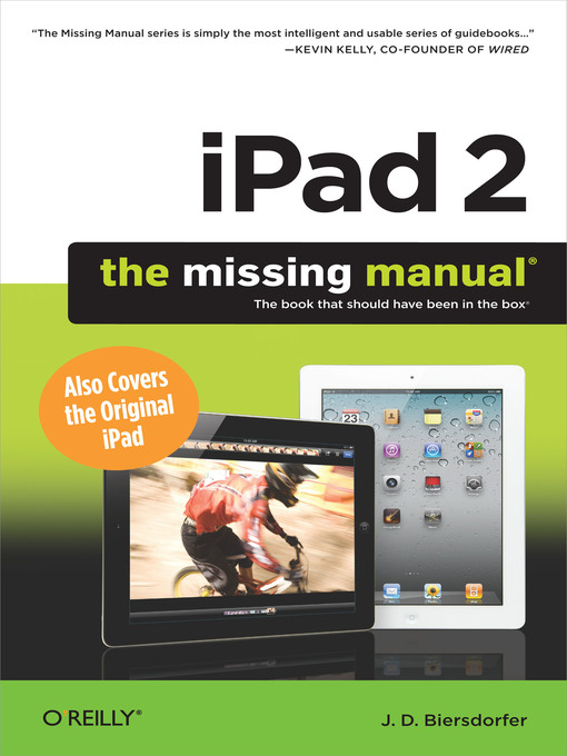 Title details for iPad 2:  the Missing Manual by J.D. Biersdorfer - Available
