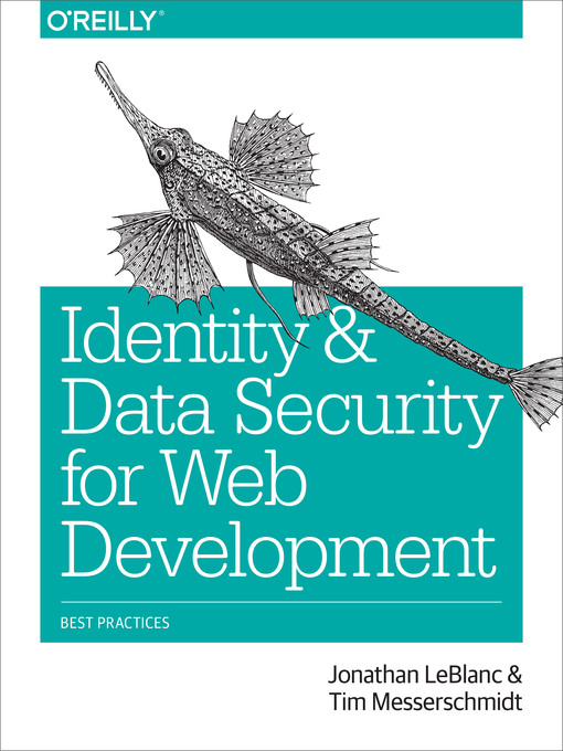 Title details for Identity and Data Security for Web Development by Jonathan LeBlanc - Available