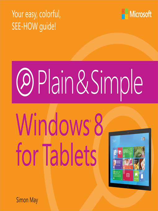 Title details for Windows 8 for Tablets Plain & Simple by Simon May - Available