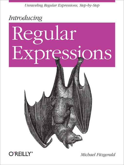 Title details for Introducing Regular Expressions by Michael Fitzgerald - Wait list