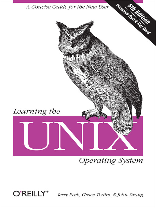 Title details for Learning the Unix Operating System by Jerry Peek - Available