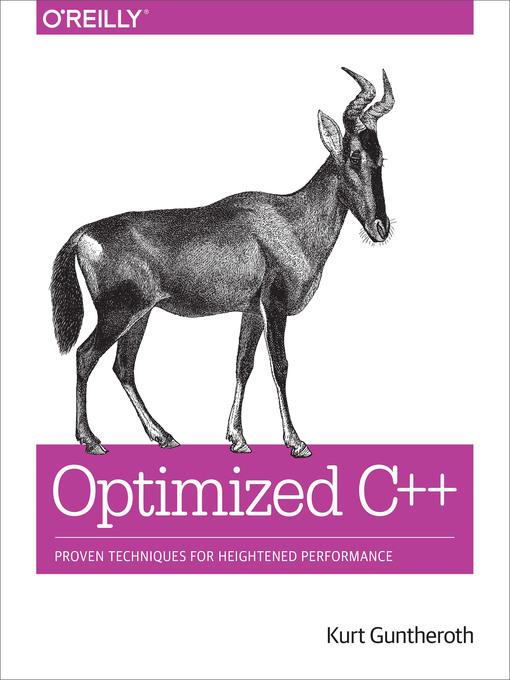 Title details for Optimized C++ by Kurt Guntheroth - Wait list