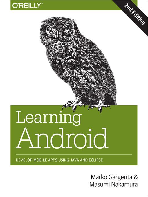 Title details for Learning Android by Marko Gargenta - Available