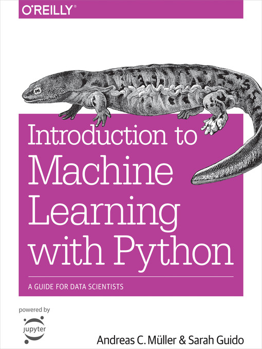 Title details for Introduction to Machine Learning with Python by Andreas C.  Müller - Available